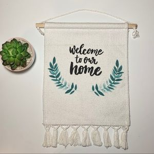 """""""Welcome to our home"""" Decorative Sign"""